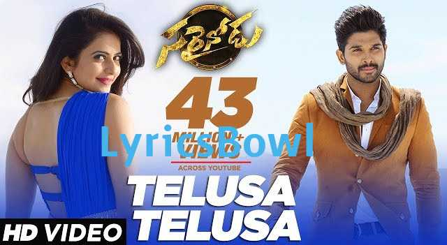 Telusa Telusa Song Lyrics - Sarainodu Song Lyrics | LyricsBowl