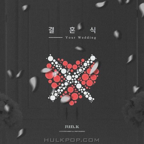 Jun. K – Your Wedding – Single
