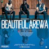 #MUSIC: BEAUTIFUL AREWA- ABEL UGADA ft B.O.C & CMAN