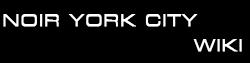 http://hu.noiryorkcity.wikia.com/wiki/Noir_York_City-wiki