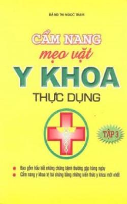 Cẩm nang mẹo vặt y khoa thực dụng - Đặng Thị Ngọc Trâm