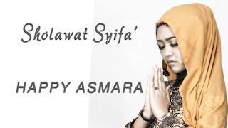 Lirik Lagu Sholawat Syifa' - Happy Asmara