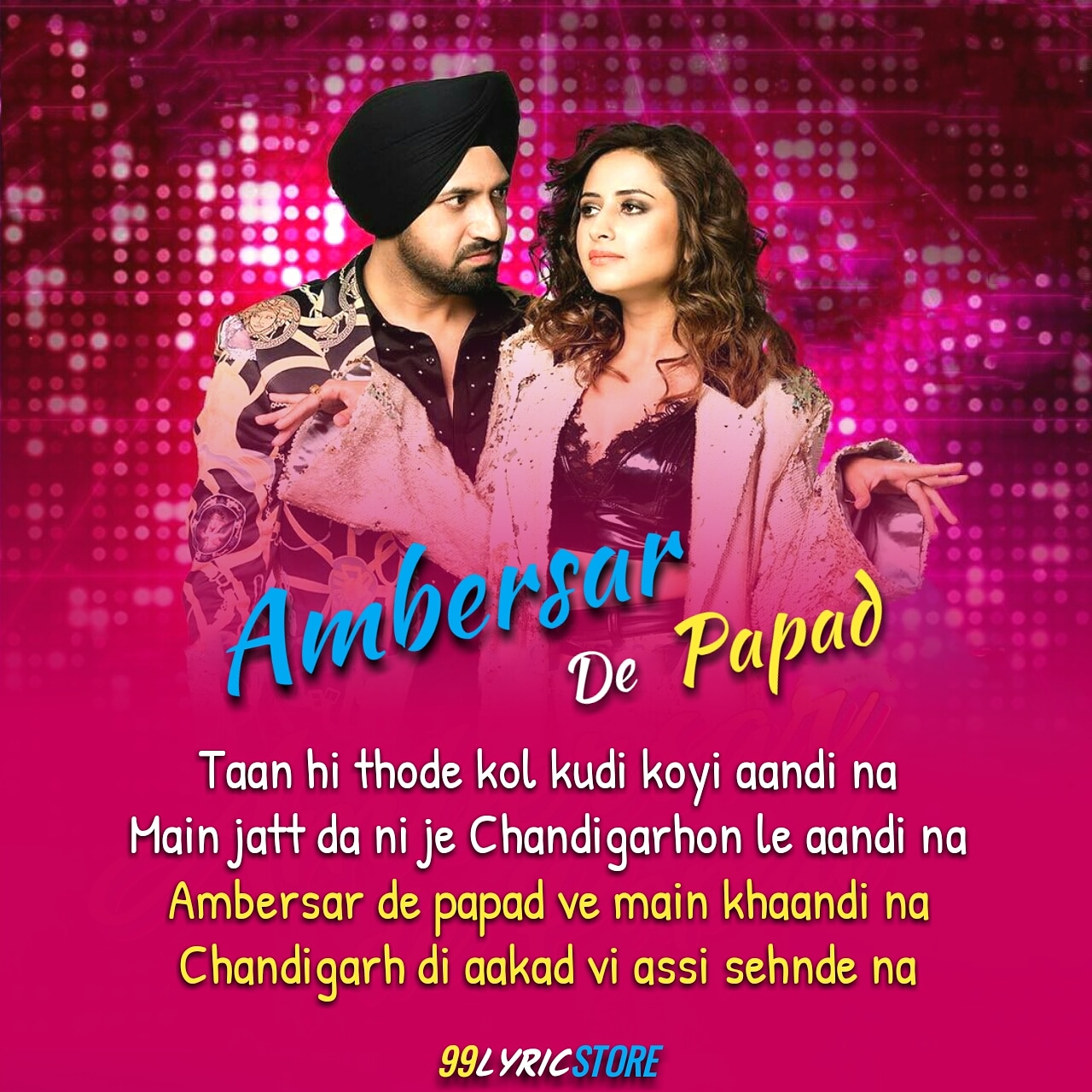 Ambersar De Papad Punjabi Song Lyrics sung by Gippy Grewal and Sunidhi Chauhan
