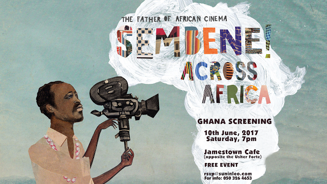 Free Sembene! Film Screening : Sembene Across Africa Comes To Accra