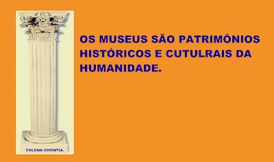 A imagem diz: os museus são patrimônio históricos e culturais da humanidade. O museu nacional de 200 anos de existência com um acervo histórico imensurável no seu valor histórico e cientifico, agora se transformou em cinzas.