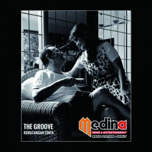 The Groove  - Kematangan Cinta