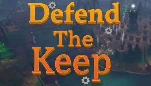 Defend The Keep PC Game Download