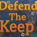 Defend The Keep - PLAZA