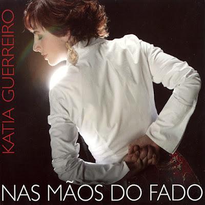 CD Cover Katia Guerreiro - Nas Mãos do Fado (2003)