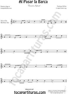 Saxofón Alto y Sax Barítono Partitura de Al Pasar la Barca Canción infantil Sheet Music for Alto and Baritone Saxophone Music Scores