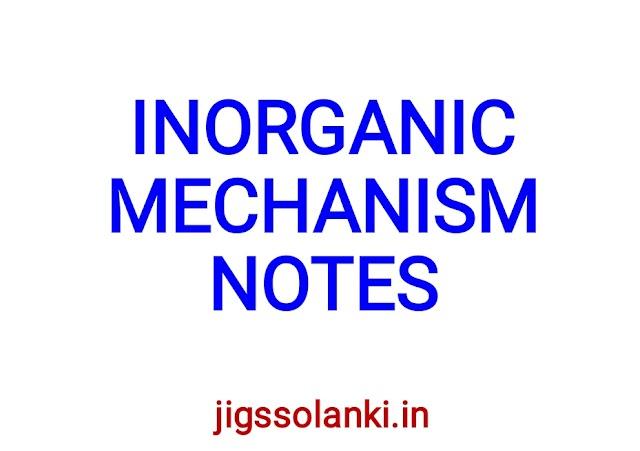 INORGANIC MECHANISM NOTES