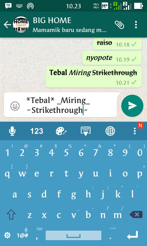 Bagaimana Cara Menulis Tebal Miring dan Strikethrough dari WhatsApp Anda