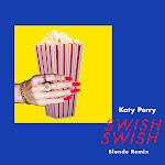 Katy Perry - Swish Swish (Blonde Remix) - Single Cover