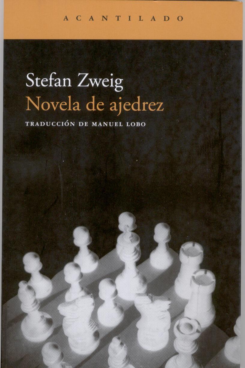 Al calor de los libros: NOVELA DE AJEDREZ de Stefan Zweig