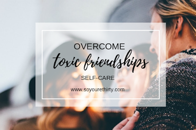 Toxic friendships - the importance of surrounding yourself with good people