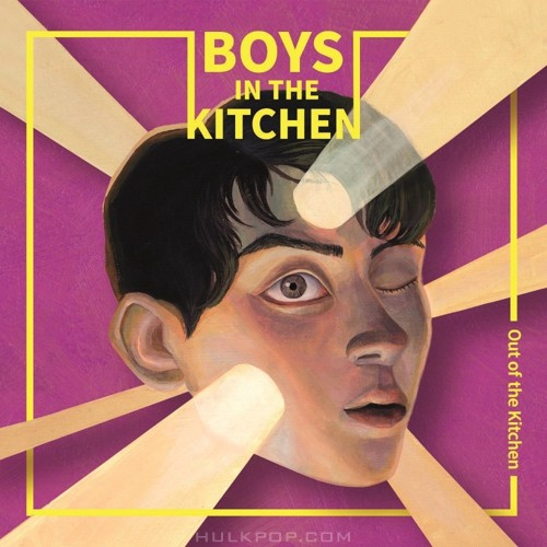 Boys In The Kitchen – Out Of The Kitchen