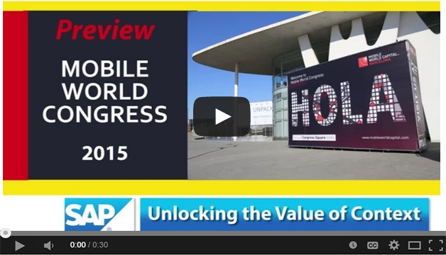 MWC15 Preview - @SAP and Unlocking the Value of Context