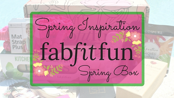 FabFitFun Spring Box blog title