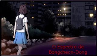 O Espectro de Bongcheon-Dong