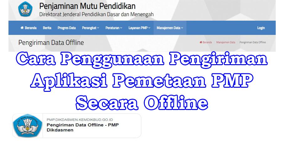 Cara Pengiriman Data Aplikasi Pemetaan PMP Secara Offline Hasil Revisi