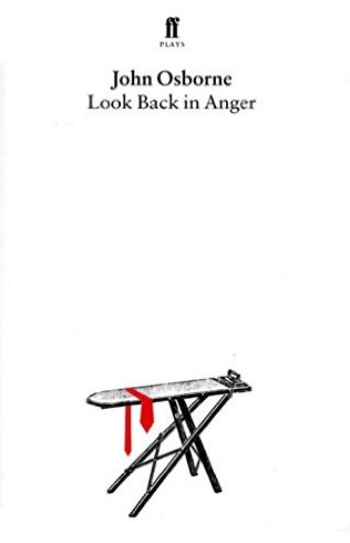 Look Back in Anger Reflect the Mood and Temper of Post war England