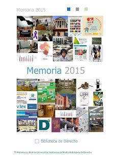 Memoria de actividades de la Biblioteca de Derecho 2015