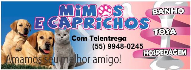 Venha conhecer o melhor Pet Shop da cidade o 'MIMOS E CAPRICHOS'