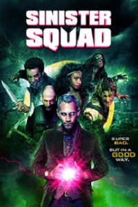 Watch Sinister Squad Online Free in HD