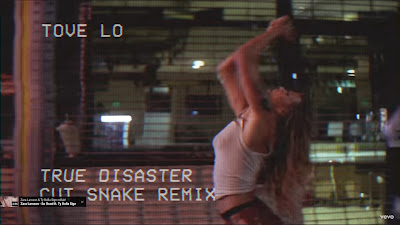 Tove Lo - True Disaster ( Cut Snake #Remix )