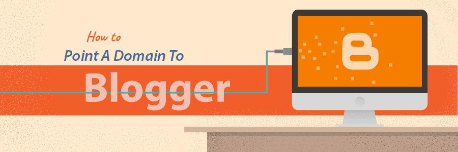 How To Set Up a Custom Domain in Blogger/Blogspot?