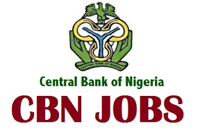 Central Bank of Nigeria (CBN) Recruitment 2017 | www.cbn.gov.ng/recruitment