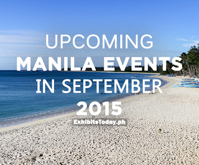 Upcoming Manila Events in September 2015