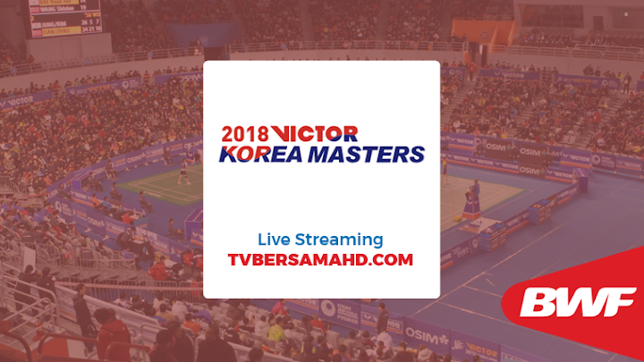 Badminton Victor Korea Masters 2018 Live Streaming
