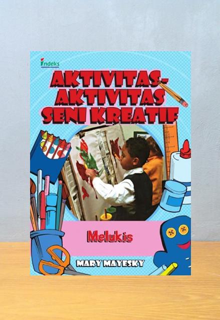 AKTIVITAS AKTIVITAS SENI KREATIF MELUKIS, Mary Mayesky
