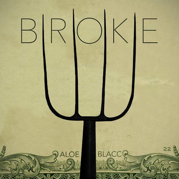 Aloe Blacc - Broke - Single Cover