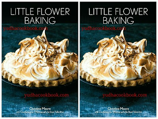 Download ebook LITTLE FLOWER BAKING by Christine Moore