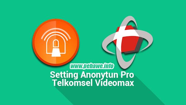 Setting Anonytun Videomax Telkomsel Tanpa Malak Kuota Flash