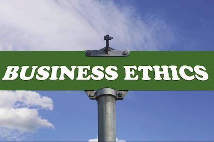 Etika Bisnis yang Baik, seperti apa sih ?