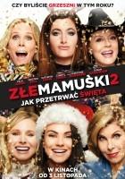http://www.filmweb.pl/film/Z%C5%82e+mamu%C5%9Bki+2%3A+Jak+przetrwa%C4%87+%C5%9Bwi%C4%99ta-2017-787473