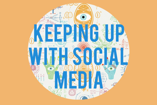 Keeping up with Social Media