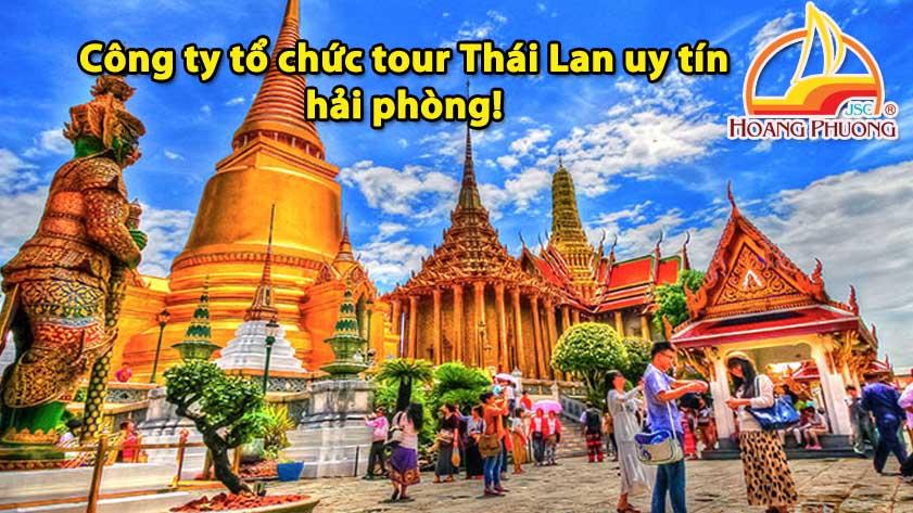 Công ty tổ chức tour Thái Lan uy tín hải phòng!