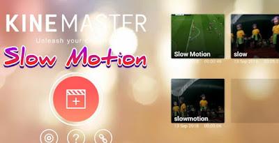 Cara Edit Video Slow Motion Di Aplikasi Kinemaster Smartphone