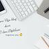 Bingung Membuat Post Blog Pertama Kali? Baca yang Ini Dulu Yuks!