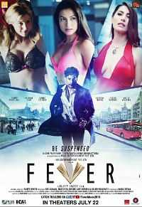 Fever (2016) Hindi Movie Download 700mb CAMRip