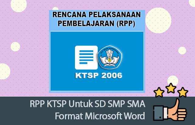 RPP KTSP Untuk SD SMP SMA