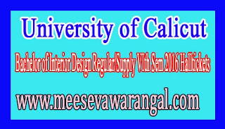 University of Calicut Bachelor of Interior Design Regular/Supply VIth Sem 2016 Halltickets