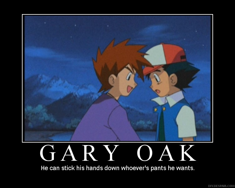 Gary Oak Sticking his hands wherever he wants