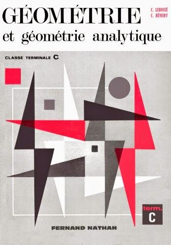 Géométrie et géométrie analytique. Classe de Terminale C