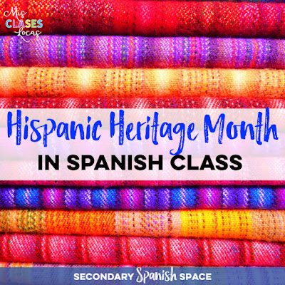 Hispanic Heritage Month in Spanish class - Secondary Spanish Space