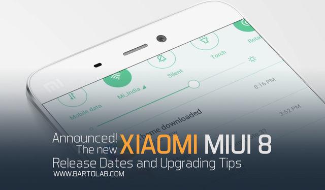 Xiaomi MIUI 8 Release Dates